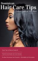 Dominican Hair Care Tips Pdf/ePub eBook