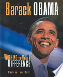 Barack Obama  : Working to Make a Difference