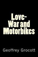 Love War and Motorbikes