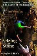 Seizing The Stone