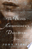 The Blind Astronomer s Daughter