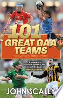 100 Great GAA Teams Book