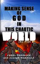 Making Sense of God in this Chaotic World [Pdf/ePub] eBook