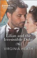 Lilian and the Irresistible Duke Pdf