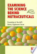 Examining The Science Behind Nutraceuticals Book PDF