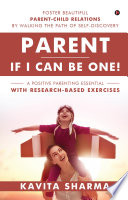Parent     If I Can Be One