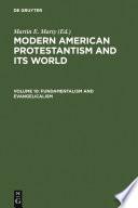Fundamentalism and Evangelicalism