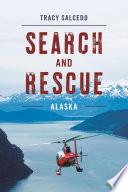 Search and Rescue Alaska Book