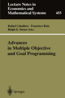 Advances in Multiple Objective and Goal Programming