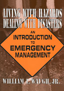 Living with Hazards, Dealing with Disasters: An Introduction to Emergency Management Pdf/ePub eBook