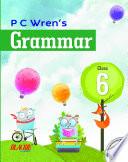 P C Wren's Grammar 6