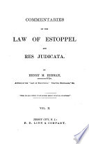 Commentaries on the Law of Estoppel and Res Judicata