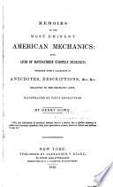 Memoirs of the Most Eminent American Mechanics
