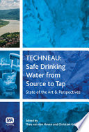TECHNEAU  : Safe Drinking Water from Source to Tap