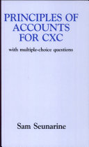 Principles of Accounts for Cxc with Multiple-Choice Questions