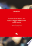 Advanced Material and Device Applications with Germanium