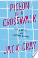 Pigeon in a Crosswalk Book