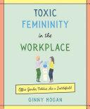 Toxic Femininity in the Workplace [Pdf/ePub] eBook