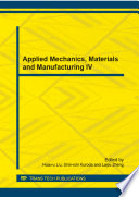 Applied Mechanics  Materials and Manufacturing IV Book