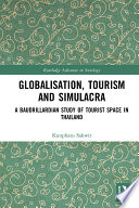 Globalisation  Tourism and Simulacra