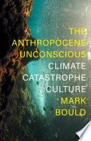 The Anthropocene Unconscious