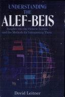 Understanding the Alef Beis