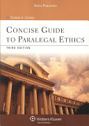 Concise Guide to Paralegal Ethics, Third Edition