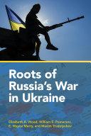 Pdf Roots of Russia's War in Ukraine