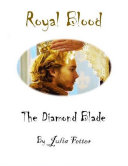 Royal Blood: The Diamond Blade Pdf/ePub eBook