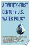 A Twenty First Century U S Water Policy