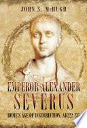 Emperor Alexander Severus Book