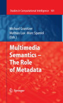 Multimedia Semantics   The Role of Metadata