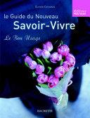 Le guide du nouveau savoir-vivre Pdf/ePub eBook