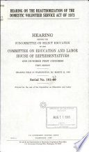 Hearing on the Reauthorization of the Domestic Volunteer Service Act of 1973