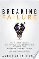 Breaking Failure