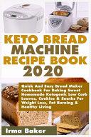 Keto Bread Machine Recipe Book 2020