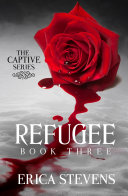 Refugee (The Captive Series Book 3) image