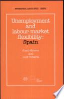 Unemployment and Labour Market Flexibility  : Spain