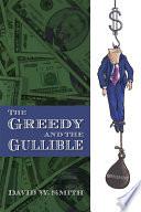 The Greedy and the Gullible Pdf/ePub eBook
