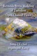 Reynolds Stress Modeling of Turbulent Open channel Flows