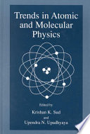 Trends in Atomic and Molecular Physics Book