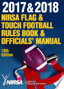 2017 & 2018 NIRSA Flag & Touch Football Rules Book and Officials' Manual, 18E