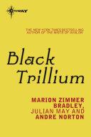 black trillium the saga of the trillium book 1