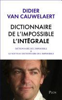 Intégrale Dictionnaire de l'impossible