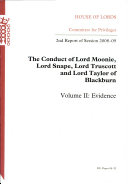 The Conduct of Lord Moonie, Lord Snape, Lord Truscott and Lord Taylor of Blackburn: Evidence