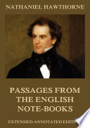 Passages from the English Note-Books (Annotated Edition)