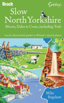 Alastair Sawday s Slow North Yorkshire