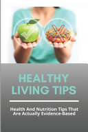 Healthy Living Tips Book