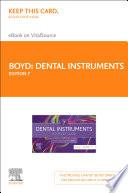 """Dental Instruments E-Book: A Pocket Guide"" by Linda Bartolomucci Boyd"