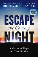 Escape the Coming Night [Pdf/ePub] eBook